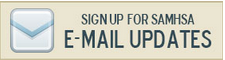 Sign up for SAMHSA email updates